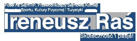 Ireneusz Raś – Poseł na Sejm RP